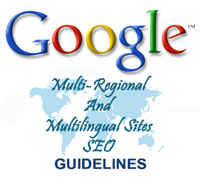 Google Multi Regional and Multilingual Websites SEO Guidelines