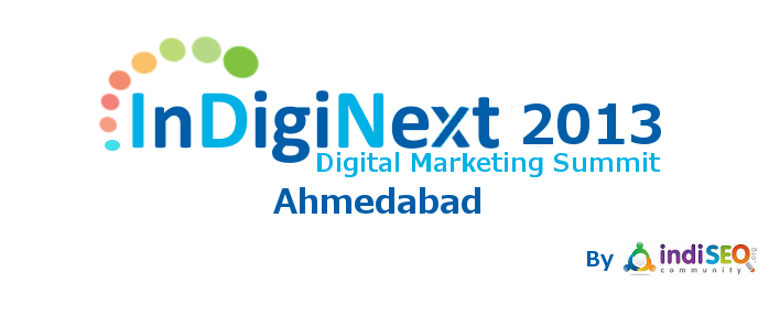 InDigiNext 2013 : Digital Marketing & Social Media Summit