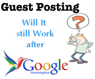 Guest Posting after Google HummingBird