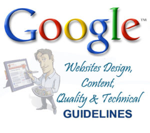 Google Webmaster Websites Design, Content, Quality and Technical Guidelines