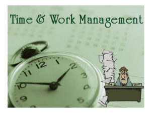 Time Management and Work Management