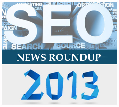 SEO News Roundup for 2013